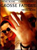 Jaquette du film Grosse fatigue
