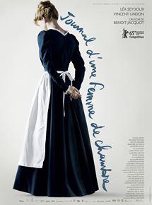 Affiche du film Journal d'une femme de chambre (2015) de Benoît Jacquot.